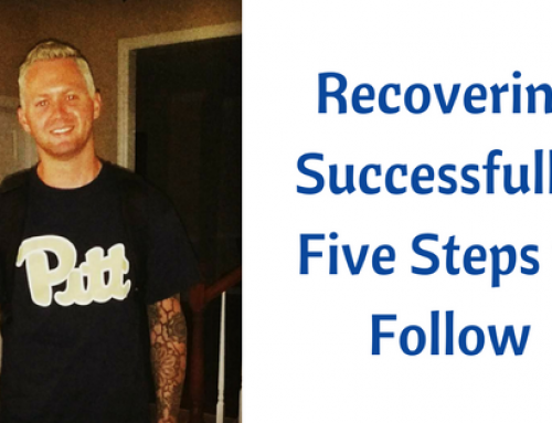 Recovering Successfully: Five Steps to Follow