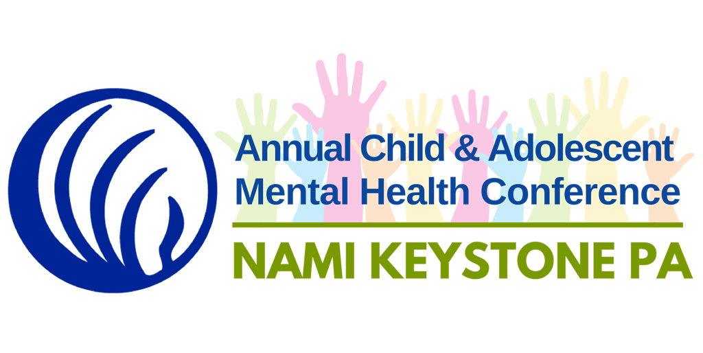 2020 Child and Adolescent Mental Health Conference - NAMI Keystone